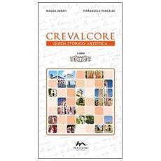 Crevalcore. Guida storico-artistica
