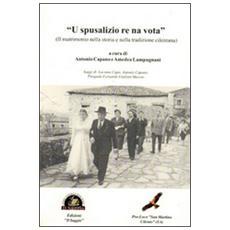 «U spusalizio re na vota». Il matrimonio nella storia e nella tradizione cilentana