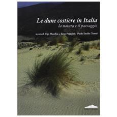 La duna costiera in Italia. La natura, il paesaggio