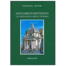Santa Maria in Montesanto. La Chiesa degli artisti a Roma