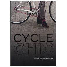 Cycle chic. Pedalando con stile