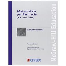 Matematica per farmacia (a. a. 2014-2015)