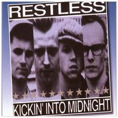 Restless - Kickin' Into Midnight