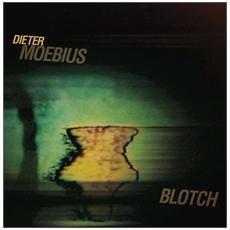 Dieter Moebius - Blotch