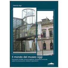 Il mondo del museo di oggi