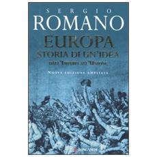 Europa, storia di un'idea. Dall'Impero all'Unione