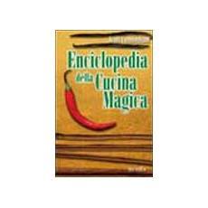 Enciclopedia della cucina magica