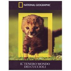 Tenero Mondo Dei Cuccioli (Il) (Dvd+Booklet)