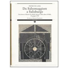 Da Salsomaggiore a Salisburgo. Una lettera al barone De Mohl, direttore delle saline di Halle, 25 giugno 1799