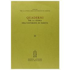 Quaderni per la storia dell'Universit� di Padova. Vol. 11