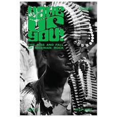 Wake Up You - The Rise & Fall Of Nigerian Rock Music 1972-1977 Vol. 1 (2 Cd)
