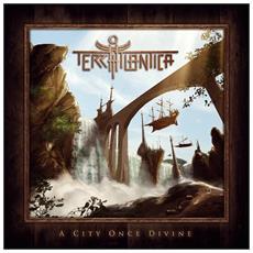 Terra Atlantica - A City Once Divine