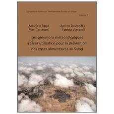 Les prévisions météorologiques et leur utilisation pour la prévention des crises alimentaires au Sahel