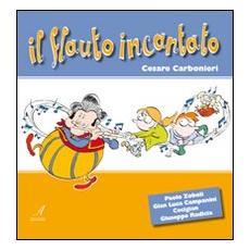 Il flauto incantato. Con CD Audio