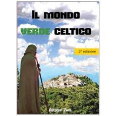 Il mondo verde celtico. I rimedi naturali dei druidi