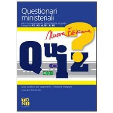 Questionari ministeriali per il conseguimento della patente di guida categorie A1-A2-A-B1-B-BE. Con Quaderno per esercitazioni