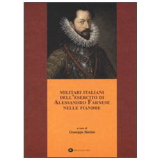 Militari italiani dell'esercito di Alessandro Farnese nelle Fiandre