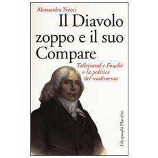 Diavolo Zoppo E Il Suo Compare (Il) (Alessandra Necci)