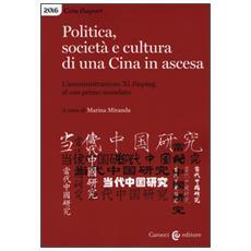 Politica, società e cultura di una Cina in ascesa. L'amministrazione di Xi Jinping al suo primo mandato
