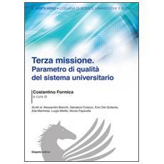 Terza missione. Parametro di qualità del sistema universitario