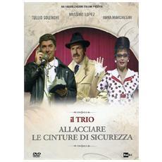 Trio (Il) - Allacciare Le Cinture Di Sicurezza