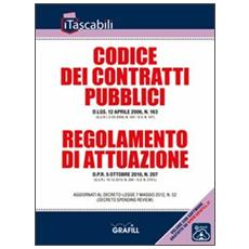 Codice dei contratti pubblici e regolamento di attuazione