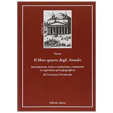 Tacito. Il libro quarto degli Annales. Testo latino a fronte