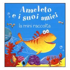 Anacleto e i suoi amici. La mini raccolta. Ediz. illustrata. Vol. 7