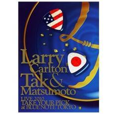 Larry Carlton / Tak Matsumoto - Take Your Pick - Live At Blue Note Tokyo