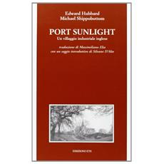 Port Sunlight. Un villaggio industriale inglese
