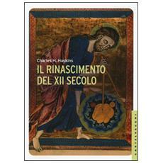 Rinascimento del XII secolo (Il)