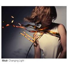 Mirah - Changing Light