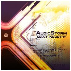 Audiostorm - Giant Industry