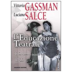 Educazione teatrale (L')