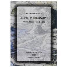 Dell'altra emigrazione. Paternò. Riflessi e casi di Sicilia