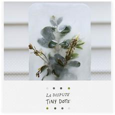 Dispute (La) - Tiny Dots