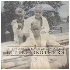Chip Taylor - Little Brothers