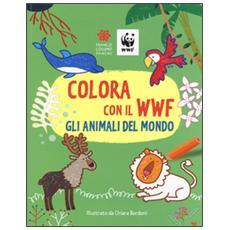 Colora con il WWF. Gli animali del mondo