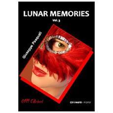 Lunar Memories. Vol. 3