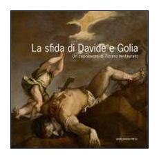 La sfida di Davide e Golia. Un capolavoro di Tiziano restaurato. Con DVD