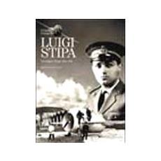 Luigi Stipa. Un sogno lungo una vita