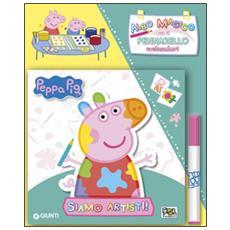 Siamo artisti! Peppa Pig. Con gadget