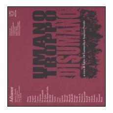 Athanor (2008) . Vol. 11: Umano troppo disumano.