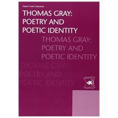 Thomas Gray. Poetry and poetic identity