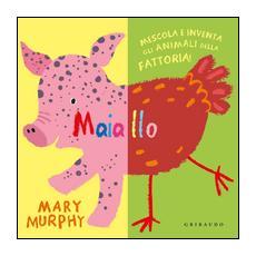 Mary Murphy - Maiallo