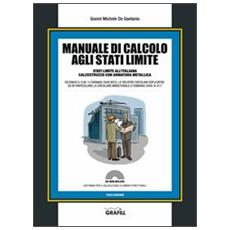 Manuale di calcolo agli stati limite. Con CD-ROM