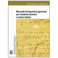Manuale di linguistica generale per studenti stranieri e anche italiani