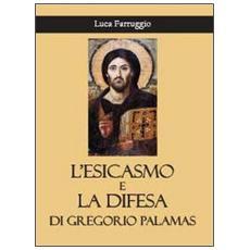 L'esicasmo e la difesa di Gregorio Palamas