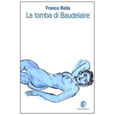 Tomba di Baudelaire (La)