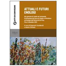 Attuali e futuri enologi